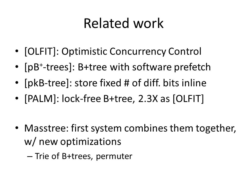 Related work [OLFIT]: Optimistic Concurrency Control
